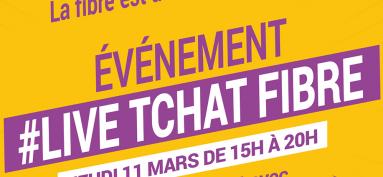 """TDF-Yvelines Fibre : Lancement de la campagne digitale """"Live Tchat Fibre du 11 mars"""""""